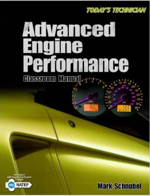 Today's Technician Advanced Engine Performance Class Manual & Shop Manual, 1st Edition - 2 Volume Set