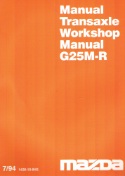 1994 Mazda Transaxle Workshop Manual G25M-R