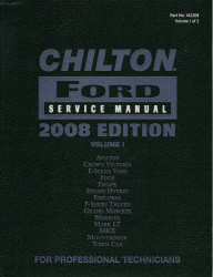 2008 Chilton's Ford Service Manual 2 Volume Set (2005 - 2008 Year coverage)