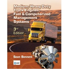 Medium/Heavy Duty Truck Engines, Fuel and Computerized Management Systems 3rd Edition