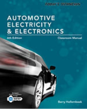 Today's Technician: Automotive Electricity & Electronics, 6th Edition