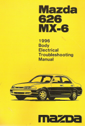 1996 Mazda 626 MX-6 Factory Body Electrical Troubleshooting Manual