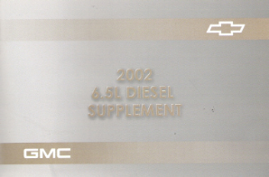 2002 GMC Sierra Factory Owner's Manual 6.5L Diesel Supplement