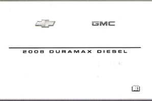 2008 GMC/Chevrolet Silverado and Sierra Factory Owner's Manual Duramax Diesel Supplement