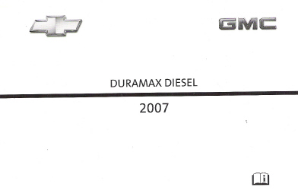 2007 GMC/Chevrolet Silverado and Sierra Factory Owner's Manual Duramax Diesel Supplement