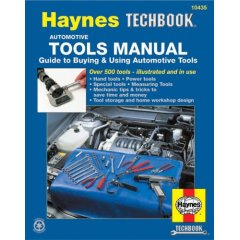 Guide to Buying & Using Automotive Tools Haynes Techbook