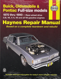 1970 - 1990 Buick, Oldsmobile & Pontiac Full-Size Models Haynes Repair Manual