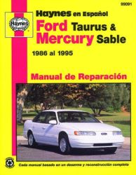 Manual de Reparaci n: Haynes 1986 al 1995 Ford Taurus & Mercury Sable
