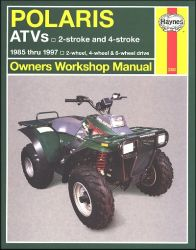 1985 - 1997 Polaris 250 - 500, Boss, Cyclone, Magnum, Scrambler, Sport, Sportman, Trail Blazer, Boss, Xplorer, Xpress Haynes ATV Owners Workshop Manual