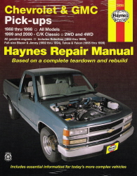 1988 - 1998 Chevrolet & GMC Pick-ups & 1999 - 2000 C/K Classic, Tahoe & Yukon Haynes Repair Manual