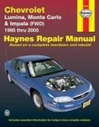 1995 - 2005 Chevrolet Lumina, Monte Carlo & Impala (FWD), Haynes Repair Manual
