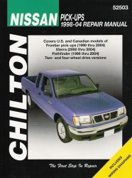 1998 - 2004 Nissan Pick-Ups, 1996 - 2004 Pathfinder, 2000 - 2004 Xterra, Chilton's Total Car Care Manual