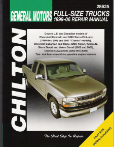 1999 - 2006 Chevrolet/GMC Avalanche Silverado, Sierra (Denali), Suburban, Tahoe, Yukon (XL & Denali) Chilton's Total Car Care Manual