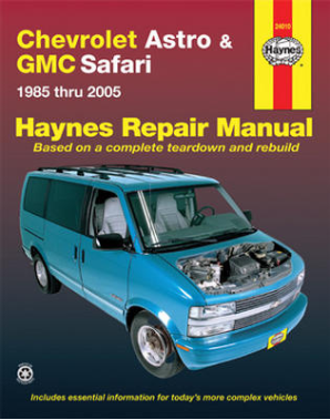 1985 - 2005 Chevrolet Astro & GMC Safari Mini-Van, Haynes Repair Manual
