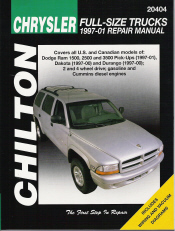 1997 - 2001 Chrysler / Dodge Full Size Trucks: Ram, Dakota, Durango, Chilton's Total Car Care Manual