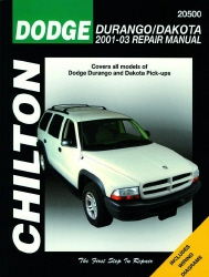 2001 - 2004 Dodge Durango & Dakota Chilton's Total Car Care Manual