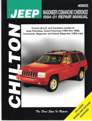 1984 - 2001 Jeep Wagoneer, Comanche &  Cherokee Chilton's Total Car Care Manual