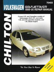 1999 - 2005 Volkswagen Golf, GTI, and Jetta Chilton's Total Car Care Manual