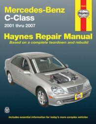 2001 - 2007 Mercedes-Benz C-Class C230, C240, C280, C320 and C350 Haynes Repair Manual