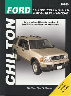 2002 - 2010 Ford Explorer / Mercury Mountaineer, Chilton's Total Car Care Manual