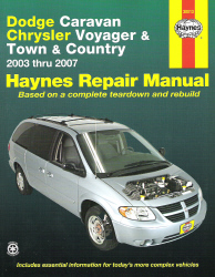 2003 - 2007 Dodge Caravan, Grand Caravan, Plymouth Voyager & Grand Voyager, Chrysler Town & Country, Haynes Repair Manual