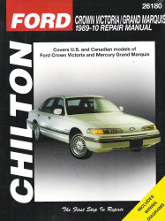 1989 - 2010 Ford Crown Victoria & Grand Marquis Chilton's Total Car Care Manual