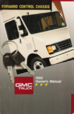 1992 GMC Truck Forward Control Chassis Owner's Manual