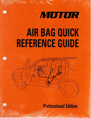 2010 - 2014 MOTOR Air Bag Quick Reference Manual & Labor Time Guide, Professional Edition