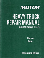 2009 - 2014 MOTOR Medium & Heavy Truck Chassis, Transmission and Axle Repair Manuals, 21st Edition Vol. 1 & 2