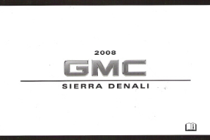 2008 GMC Sierra Denali Factory Owner's Manual