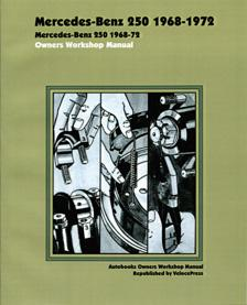 1968 - 1972 Mercedes Benz 250 Owners Workshop Manual