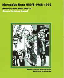1968 - 1972 Mercedes-Benz  220/8 Owners Workshop Repair Service Manual