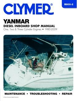 1980 - 2009 Yanmar Diesel Inboard: 1, 2 & 3 Cylinder Engines, Clymer Shop Manual