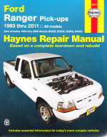 1993 - 2011 Ford Ranger & Mazda B2300, B2500, B3000 & B4000 Pick-Ups Haynes Repair Manual