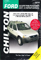 2001 - 2012 Ford Escape, Mazda Tribute & 2005 - 2011 Mercury Mariner Chilton's Total Car Care Manual