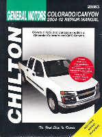 2004 - 2012 Chevrolet Colorado & GMC Canyon Chilton Repair Manual