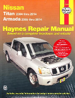 2005 - 2014 Nissan Armada & 2004 - 2015 Titan Haynes Repair Manual