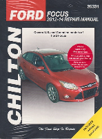 2012 - 2014 Ford Focus Chilton's Total Car Care Manual