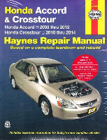 2003 - 2012 Honda Accord and 2010 - 2014 Crosstour Haynes Repair Manual