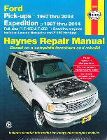 1997 - 2003 Ford F-150, 1997- 1999 F-250, 1997 - 2014 Expedition and Lincoln Navigator Haynes Repair Manual