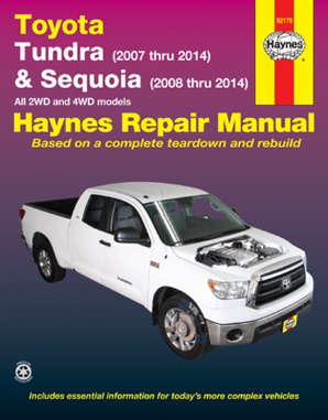 2007 - 2014 Toyota Tundra and 2008 - 2014 Toyota Sequoia Haynes Repair Manual