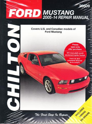 2005 - 2014 Ford Mustang Chilton's Total Car Care Manual