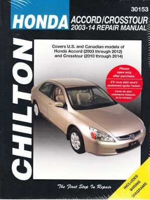 2003 - 2012 Honda Accord / 2010 - 2014 Crosstour Chilton's Total Car Care Manual
