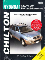 2001 - 2012 Hyundai Santa Fe Chilton's Total Car Care Manual