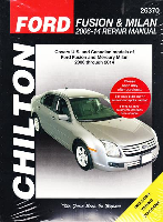 2006 - 2014 Ford Fusion & Mercury Milan Chilton's Total Car Care Manual