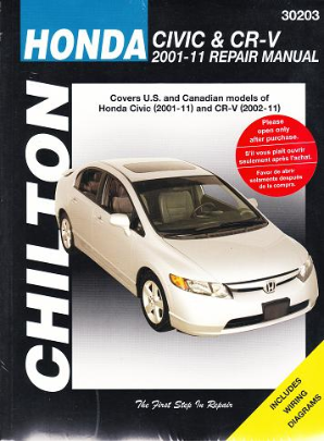 2001 - 2011 Honda Civic & 2002 - 2011 CR-V Chilton's Total Car Care Manual