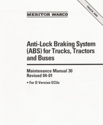 Anti-Lock Braking System (ABS) for Trucks, Tractors and Buses Maintenance Manual
