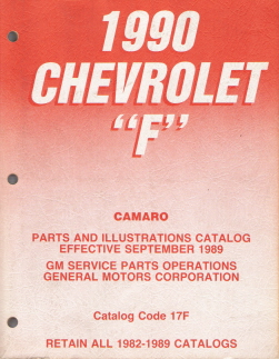 1990 Chevrolet F-Body (Camaro) Parts and Illustrations Catalog