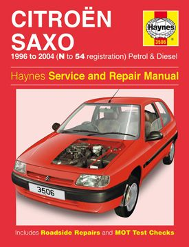 1996 - 2004 (N to 54) Citroen Saxo Petrol and Diesel Haynes Repair Manual