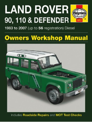 1983 - 2007 Land Rover 90, 110 & Defender Diesel Repair Manual